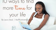 10 ways to find more time for your life