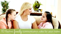 10 Positive family communication rules for your home