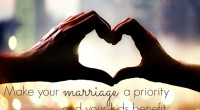 Make your marriage a priority and your kids benefit