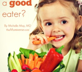 "Are you teaching your child to be a ""good"" eater?"