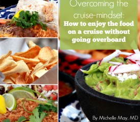 Overcoming the cruise-mindset: How to enjoy a cruise without going overboard