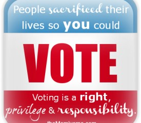 Vote! – Exercise your right, privilege and responsibility