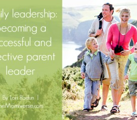 Family leadership: Becoming a successful and effective parent leader