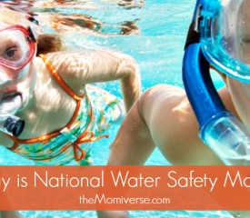 May is National Water Safety Month {MomiverseTV}