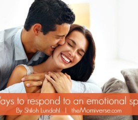 4 Ways to respond to an emotional spouse