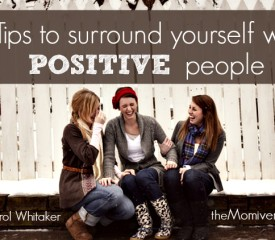 3 Tips to surround yourself with positive people