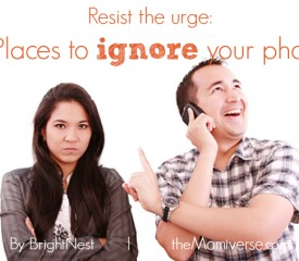 Resist the urge: 5 Places to ignore your phone
