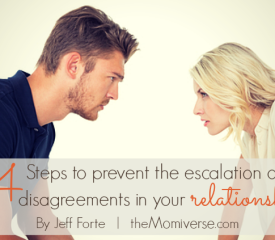 4 Steps to prevent the escalation of disagreements in your relationship