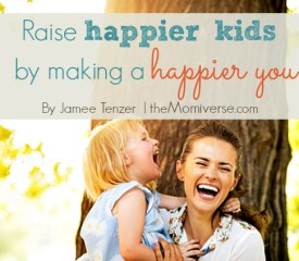 Raise happier kids by making a happier you: The trickle-down theory