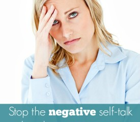 Stop the negative self-talk that drains your energy