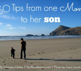 50 Tips from one mom to her son