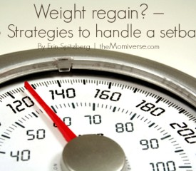Weight regain? – 5 Strategies to handle a setback