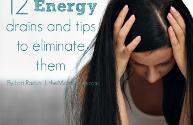 12 Energy drains and tips to eliminate them