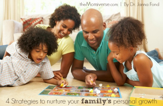 4 Strategies to nurture your family's personal growth