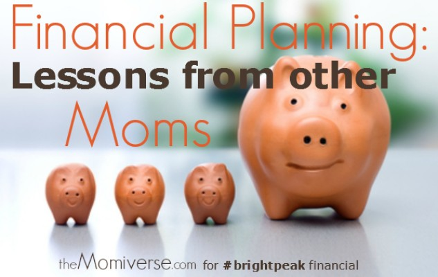 Financial planning: Lessons from other Moms