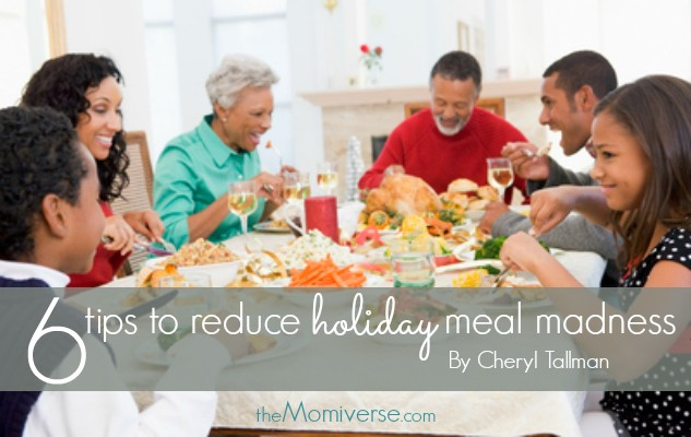 6 Tips to reduce holiday meal madness