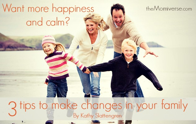 3 Tips to make changes in your family