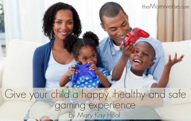 Give your child a happy, healthy and safe gaming experience