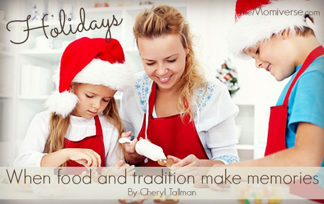 Holidays: When food and tradition make memories