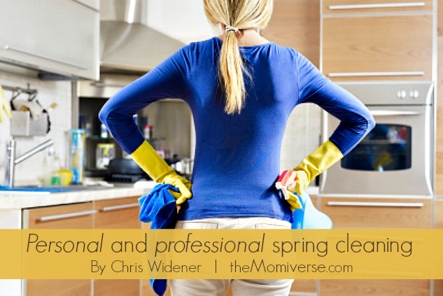Personal and professional spring cleaning | The Momiverse | Article by Chris Widener