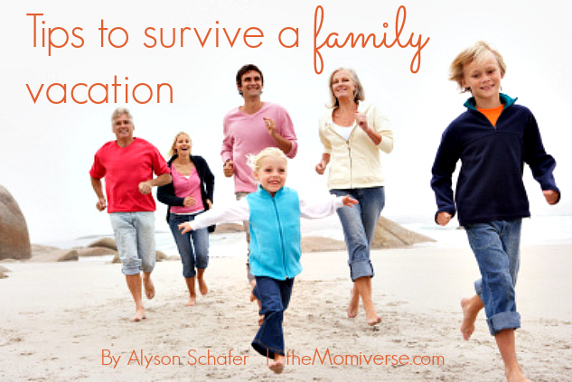 Tips to survive a family holiday vacation | The Momiverse | Article by Alyson Schafer