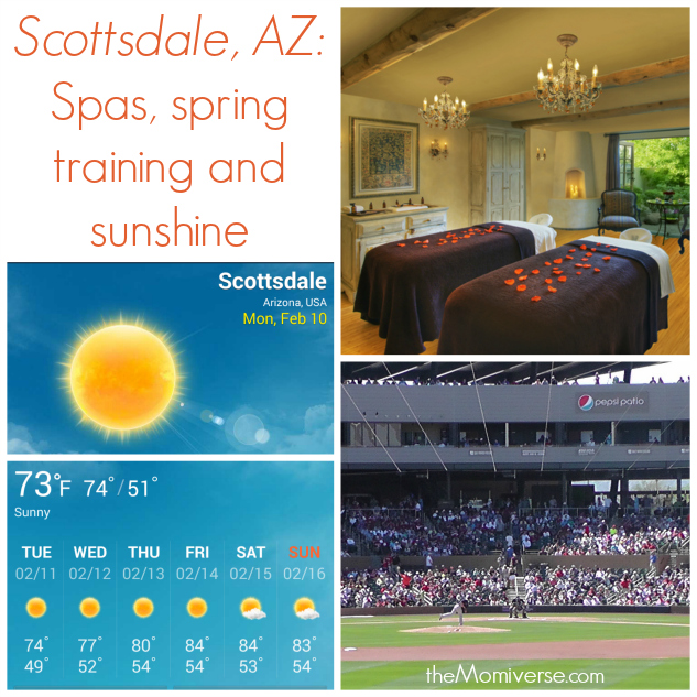 Scottsdale, AZ - Spas, spring training and sunshine |The Momiverse
