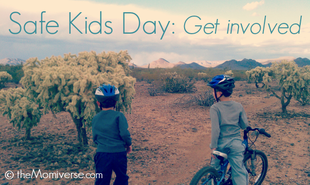 Safe Kids Day: Get involved | The Momiverse