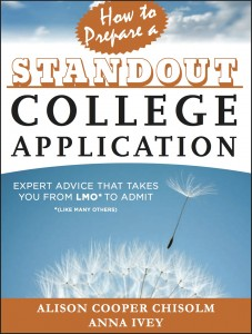 How to Prepare a Standout College Application | By Anna Ivey and Alison Cooper Chisolm | The Momiverse