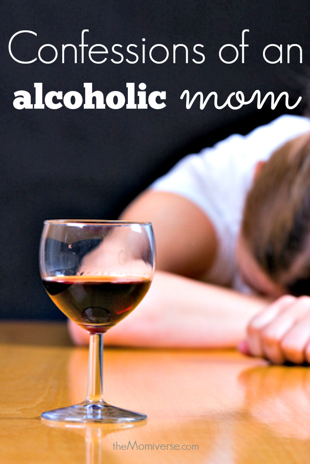 Confessions of an alcoholic mom | The Momiverse | Article by Kathleen Scott