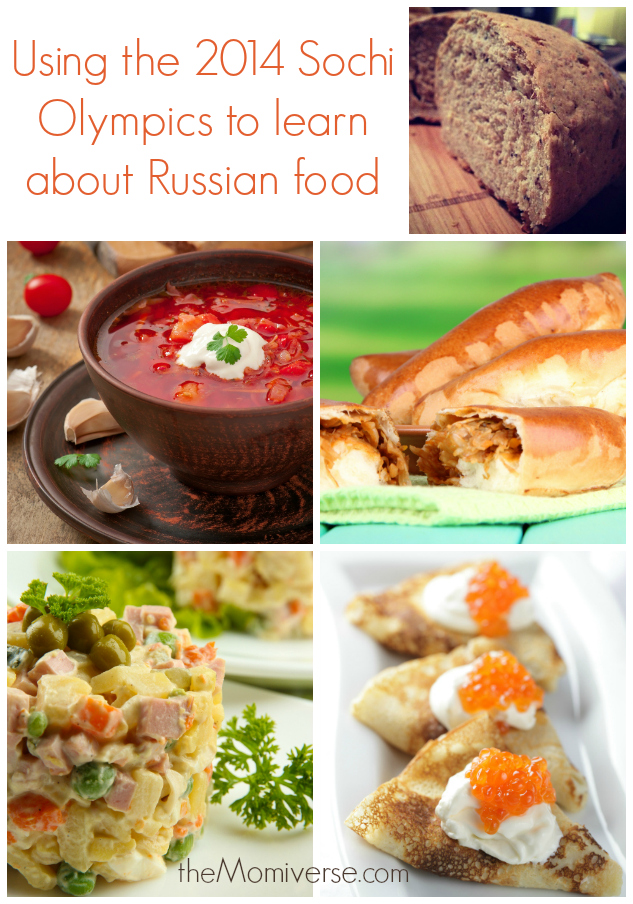Using the 2014 Sochi Olympics to learn about Russian food | The Momiverse | Article by Cheryl Tallman