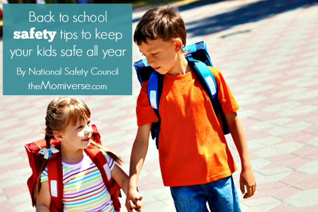 Back to school safety tips to keep your kids safe all year | The Momiverse | Tips from the National Safety Council