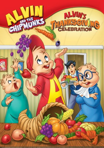 Alvin and the Chipmunks: Alvin's Thanksgiving Celebration | The Momiverse