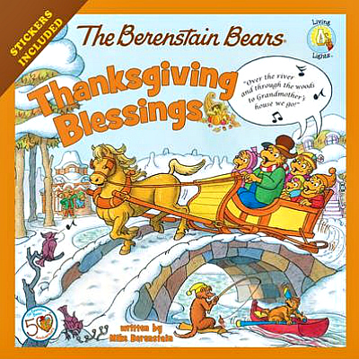 The Berenstain Bears: Thanksgiving Blessings | The Momiverse