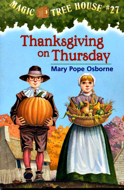 Thanksgiving on Thursday (Magic Tree House, #27) | The Momiverse