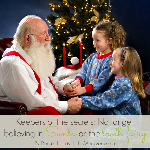 Keepers of the secrets: No longer believing in Santa or the tooth fairy | The Momiverse | Article by Bonnie Harris