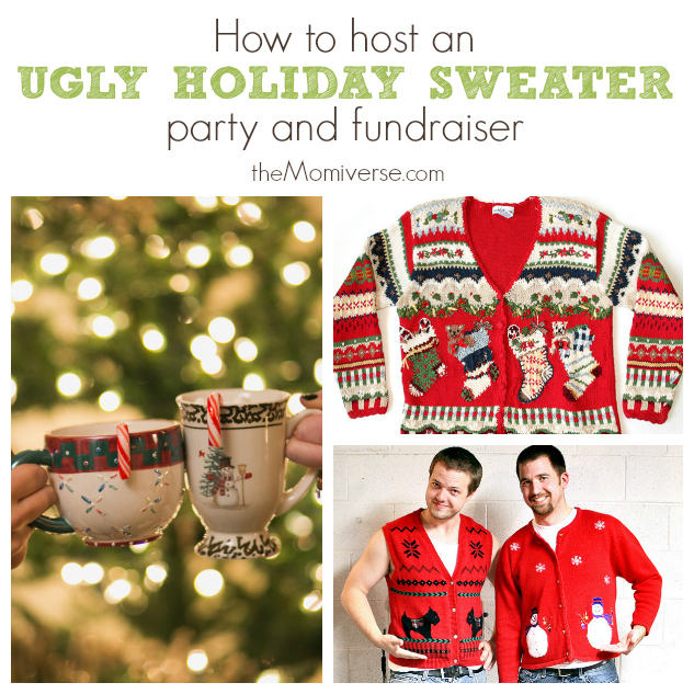 How to host an ugly holiday sweater party and fundraiser | The Momiverse