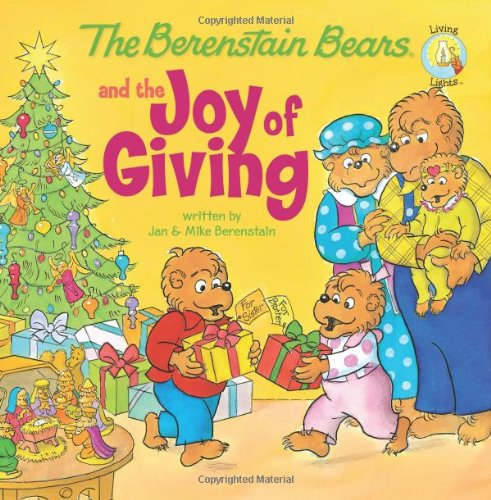 The Berenstain Bears and the Joy of Giving | The Momiverse