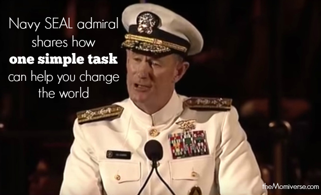 Navy SEAL admiral shares how one simple task can help you change the world | The Momiverse