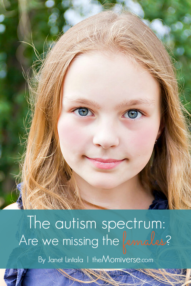 The autism spectrum: Are we missing the females? | The Momiverse | Article by Janet Lintala