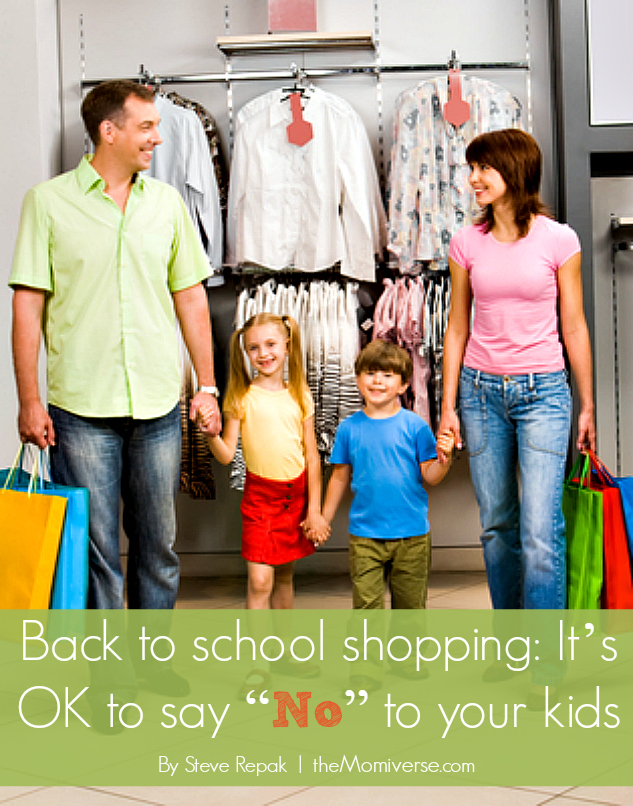 "Back to School shopping: It's OK to say ""No"" to your kids 