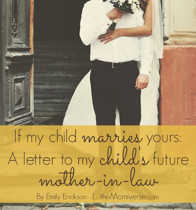 letter to future daughter in law letter to future in a letter to my future dau 13830 | If my child marries yours A letter to my childs future mother in law The Momiverse